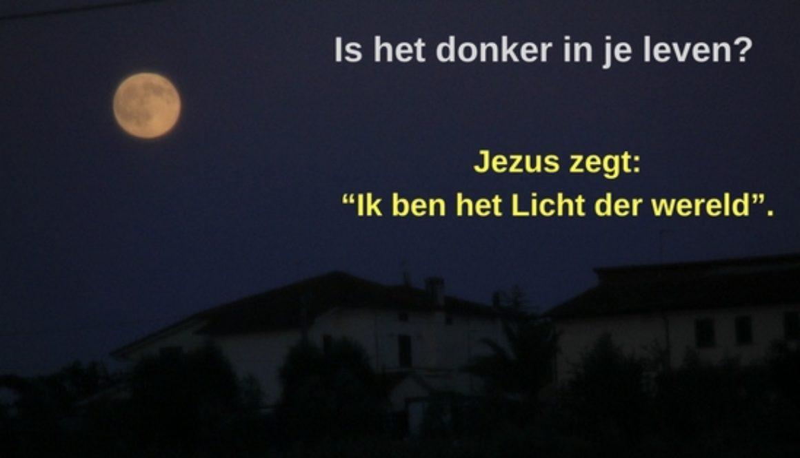 Is het donker in je leven-